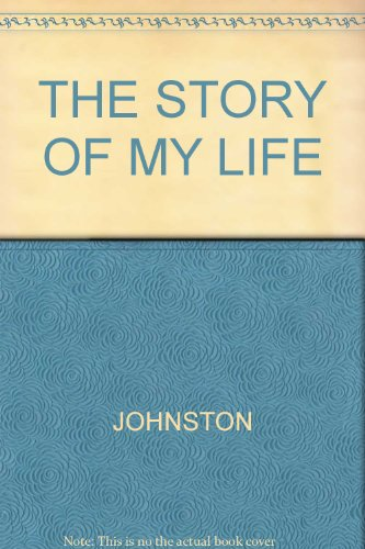 9781131520995: The story of my life,