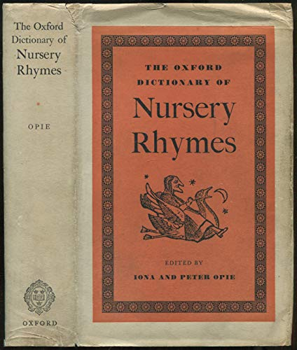 9781131535524: The Oxford dictionary of nursery rhymes