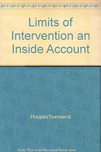 9781131553900: Limits of Intervention an Inside Account
