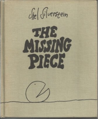 9781131600994: Missing Piece 1ST Edition [Gebundene Ausgabe] by Silverstein, Shel
