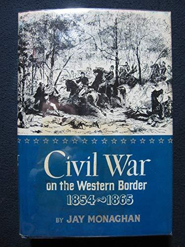 9781131602820: Civil War on the Western Border 1854-1865