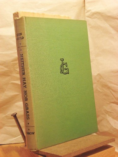 Neither hay nor grass (1131740262) by John Gould