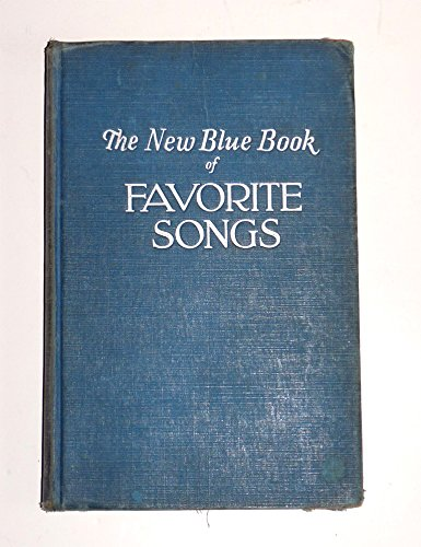 9781131816760: The New Blue Book of Favorite Songs