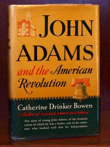 9781131879055: John Adams and the American Revolution
