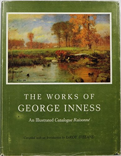 9781131899985: The Works of George Inness: An Illustrated Catalogue Raisonné