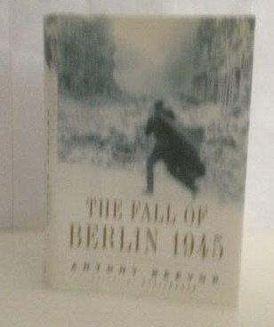 9781131901237: The Fall of Berlin 1945