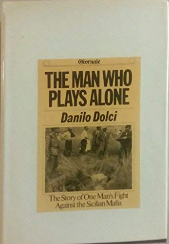 9781131906393: The Man Who Plays Alone