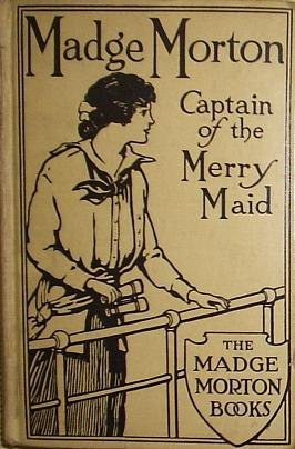 9781131914169: MADGE MORTON - Captain of the Merry Maid.