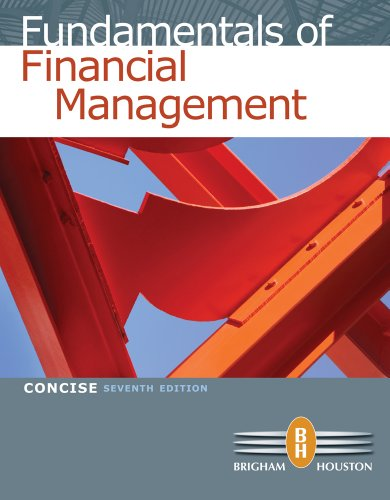 Bundle: Fundamentals of Financial Management, Concise Edition: Eugene F. Brigham;