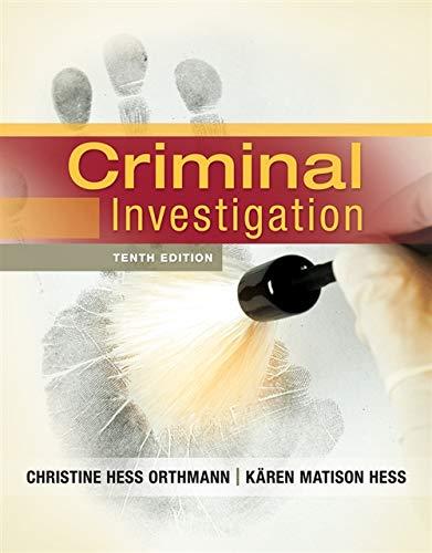 Criminal Investigation: Christine Hess Orthmann,