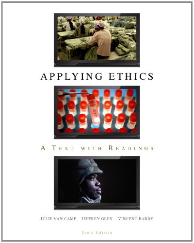 Bundle: Applying Ethics: A Text with Readings, 10th + WebTutor(TM) ToolBox for Blackboard Printed ...