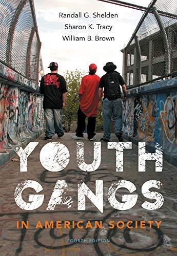 Youth Gangs in American Society: Shelden, Randall G.;