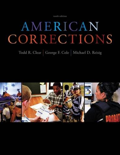 9781133049739: American Corrections, 10th Edition