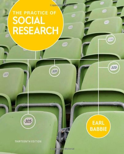 The practice of social research 13th edition by earl r.