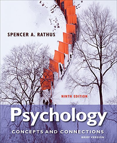 Cengage Advantage Books: Psychology: Concepts & Connections, Brief Version: Rathus, Spencer A.