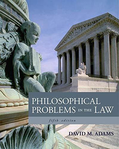 Philosophical Problems in the Law: Adams, David M.