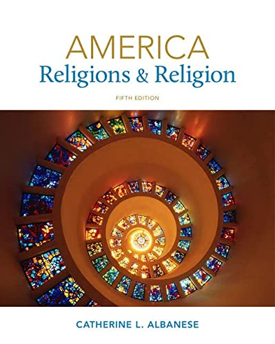 America: Religions and Religion, 5th Edition: Albanese, Catherine L.