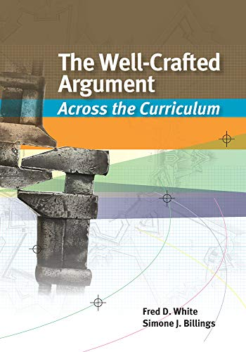 9781133050476: The Well-Crafted Argument: Across the Curriculum