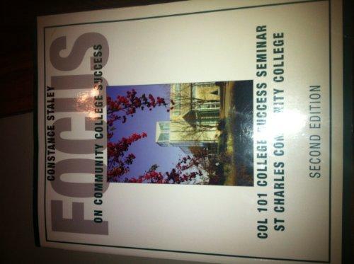 9781133066903: Focus on Community College Success (Col 101 College Success Seminar St Charles Community College)