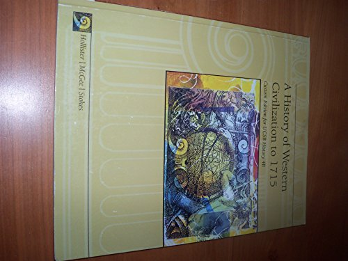 9781133067375: A History of Western Civilization to 1715 Ucsb 4b Custom Edition