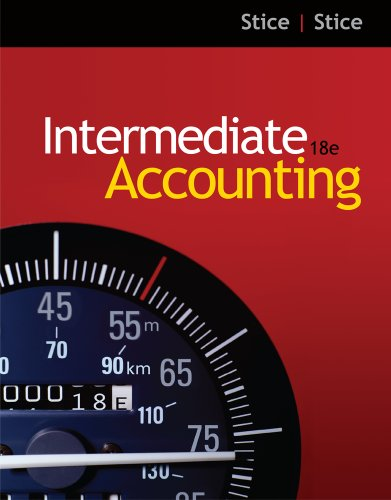 Bundle: Intermediate Accounting, 18th + CengageNOW with eBook Printed Access Card: Stice, Earl K.; ...