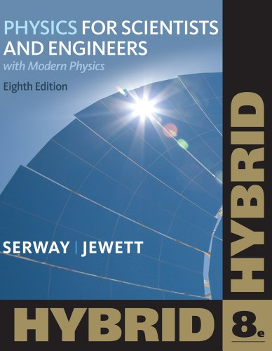 9781133103608: Physics for Scientists and Engineers with Modern, Hybrid (with Enhanced WebAssign Homework and eBook LOE Printed Access Card for Multi Term Math and Science) (Cengage Learning's New Hybrid Editions!)