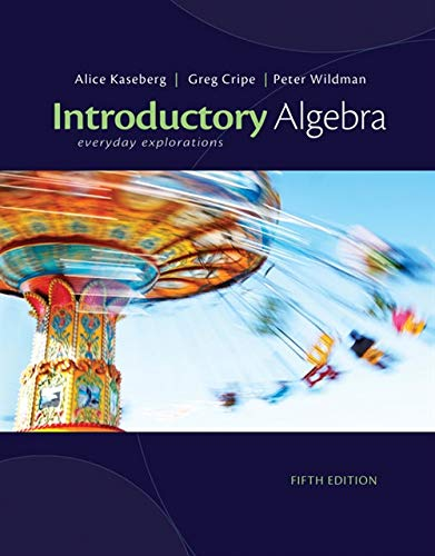 Introductory Algebra: Everyday Explorations [Feb 01, 2012]