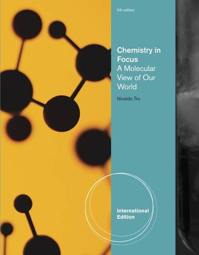 Chemistry In Focus: A Molecular View of Our World: Tro, Nivaldo J.