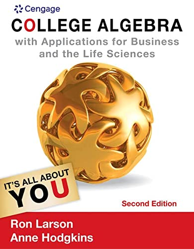 College Algebra with Applications for Business and: Larson, Ron; Hodgkins,