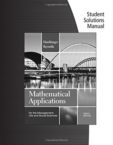 9781133108528: Student Solutions Manual for Harshbarger/Reynolds' Mathematical Applications for the Management, Life, and Social Sciences, 10th