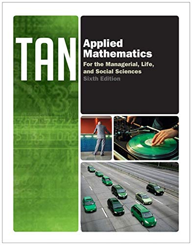 Applied Mathematics for the Managerial, Life, and: Tan, Soo T.