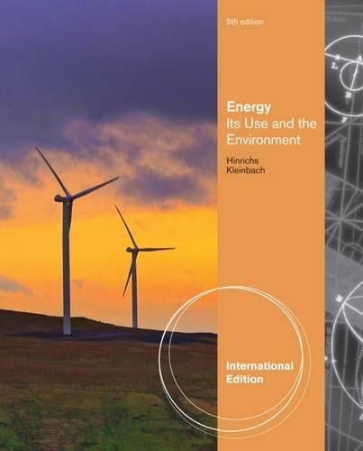 9781133109020: Energy: Its Uses and the Environment. Roger A. Hinrichs, Merlin Kleinbach