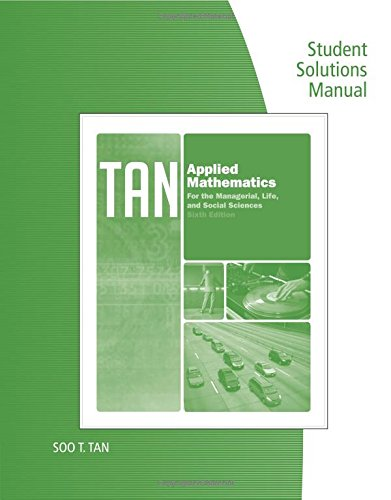 Student Solutions Manual For Tan's Applied Mathematics: Tan, Soo T.