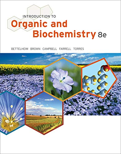 Introduction to Organic and Biochemistry (William H.: Torres, Omar, Farrell,