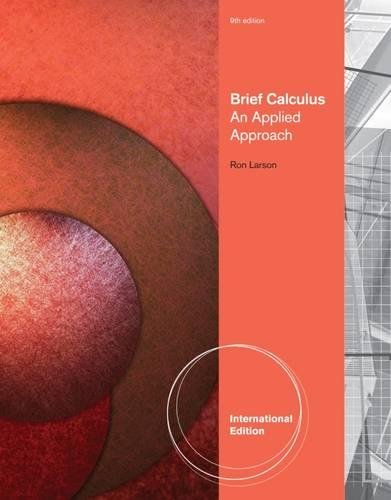 Brief Calculus: An Applied Approach: Ron Larson