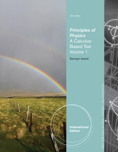 9781133110293: Principles of Physics, Volume 1: A Calculus-Based Text, International Edition