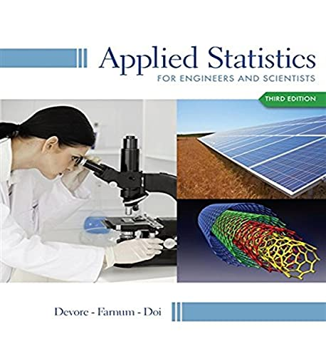 Applied Statistics for Engineers and Scientists: Jay L. Devore;