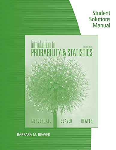 9781133111511: Student Solutions Manual for Mendenhall/Beaver/Beaver's Introduction to Probability and Statistics, 14th