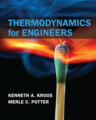 Thermodynamics for Engineers: Kroos, Kenneth A.;