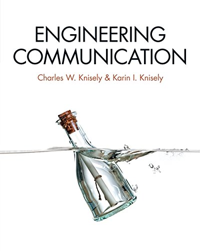 Engineering Communication: Knisely, Charles W.; Knisely, Karin I.