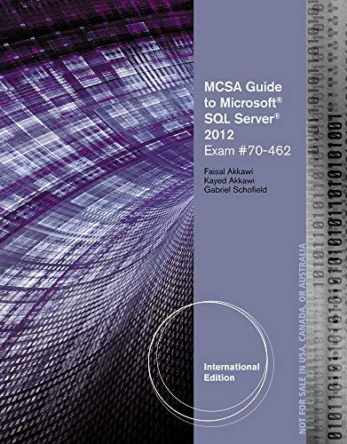 MCSA Guide to Microsoft SQL Server 2012: Schofield, Gabriel, Akkawi,