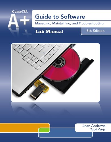 9781133135159: Lab Manual for Andrews' A+ Guide to Software, 6th