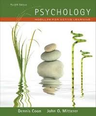 Psychology: Dennis Coon John Q. Mitterer