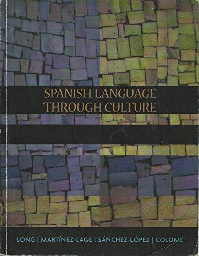 9781133153399: Spanish Language Through Culture