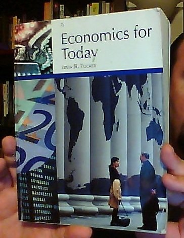 Economics for Today 7th Edition by Irvin B. Tucker [2011] (Custom Edition) (9781133154457) by Irvin B. Tucker