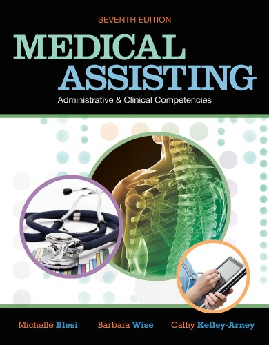 9781133158998: Bundle: Medical Assisting Administrative and Clinical Competencies, 7th + Workbook + The Total Practice Management Workbook: Using e-Medsys Educational Edition, 1st