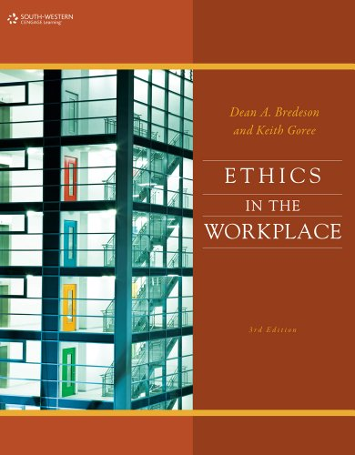 Bundle: Ethics in the Workplace, 3rd +: Dean Bredeson; Keith