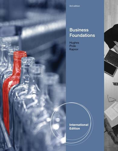 9781133187486: Foundations of Business. by Robert Hughes, Jack Kapoor, William Pride