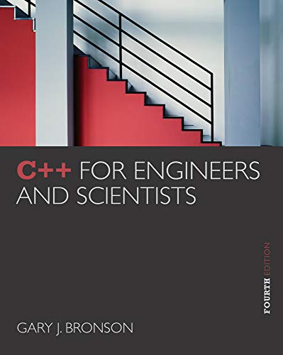 C++ for Engineers & Scientists: Bronson