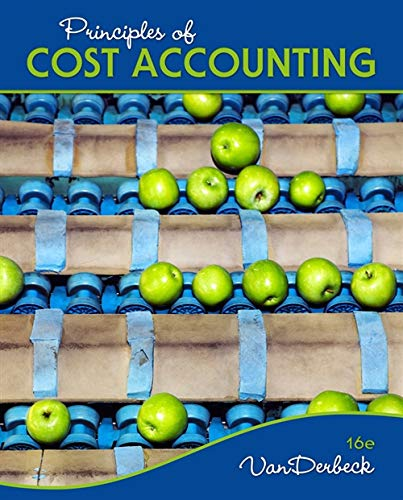 Principles of Cost Accounting (Hardback): Edward J Vanderbeck
